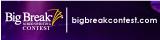 Big Break Contest - www.bigbreakcontest.com - Final Draft